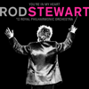 Rod Stewart - You're In My Heart: Rod Stewart (with the Royal Philharmonic Orchestra) artwork