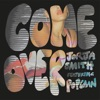 Come Over (feat. Popcaan) - Single