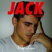 Jack Gilinsky - My Love
