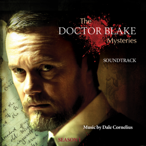 Dale Cornelius - The Doctor Blake Mysteries Opening Theme