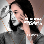 Claudia Emmanuela Santoso - Goodbye (From The Voice Of Germany)