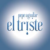 El Triste - Pepe Aguilar