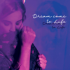 Jessica Paige - Dream Come to Life