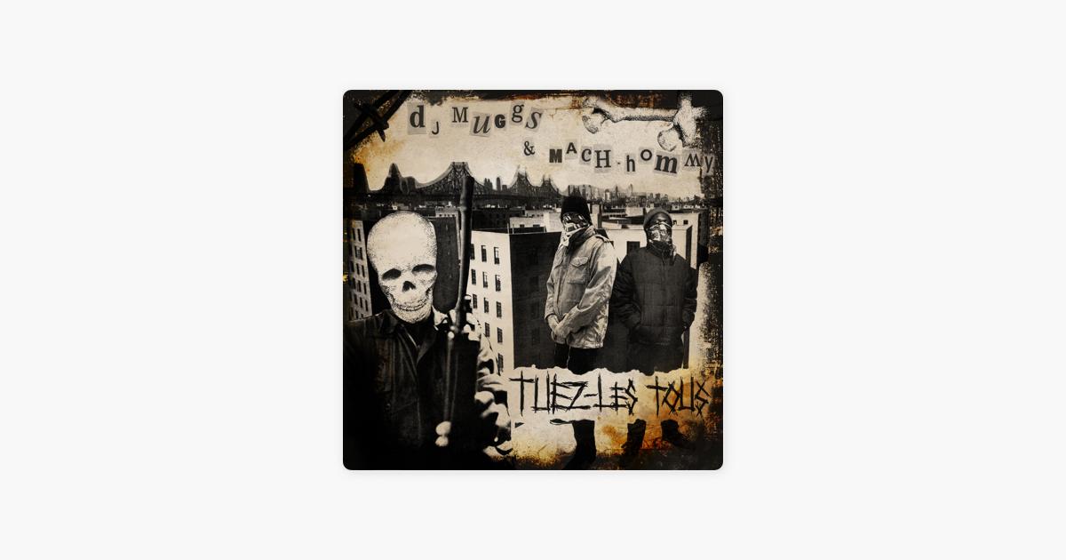 Tuez-Les Tous by DJ Muggs & Mach-Hommy