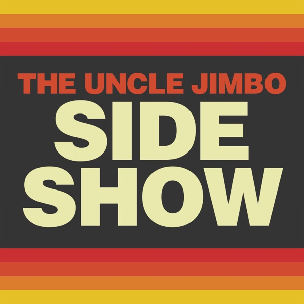 The Uncle Jimbo Side Show
