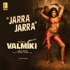 Jarra Jarra From Valmiki Single