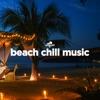 Beach Chill Music