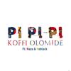 Koffi Olomide - Pi Pi Pi (feat. Naza & KeBlack) artwork