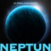 KC Rebell & Raf Camora - Neptun  artwork