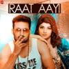 Raat Aayi