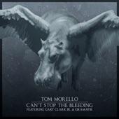 Can't Stop the Bleeding (feat. Gary Clark Jr. & Gramatik) - Single