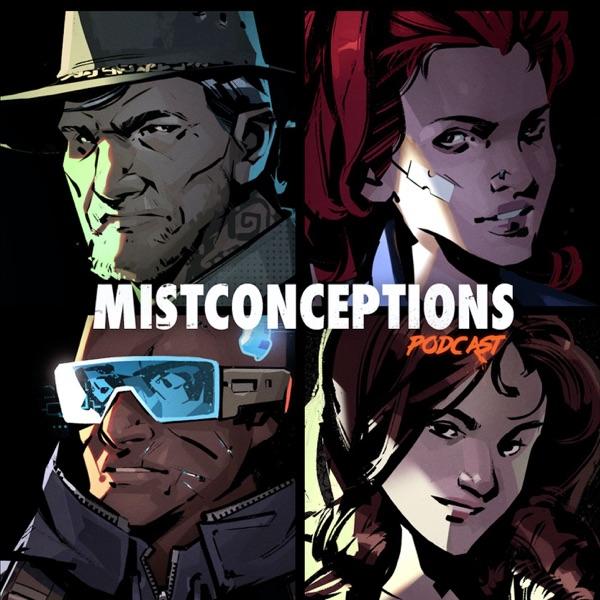 Mistconceptions Podcast