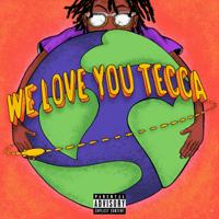 Lil Tecca - We Love You Tecca artwork