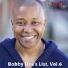 Bobby Dee's List, Vol. 6 (DJ Mix)