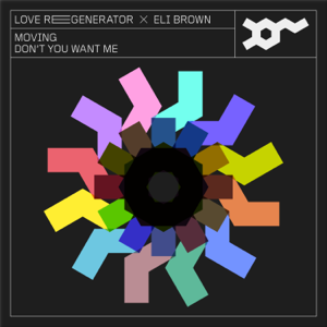 Love Regenerator, Eli Brown, Calvin Harris - Moving [edit]