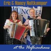At the Hofbrauhaus - Eric Noltkamper & Nancy Noltkamper - Eric Noltkamper & Nancy Noltkamper