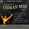 Hits Bhajan of Osman Mir PT 1