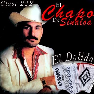 15 Grandes Éxitos Del Chapo de Sinaloa - El Chapo De Sinaloa