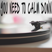 [Download] You Need to Calm Down (Originally Performed by Taylor Swift) [Instrumental] MP3