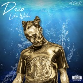 Drip Like Water artwork