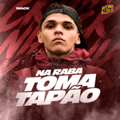 [Download] Na Raba Toma Tapão MP3