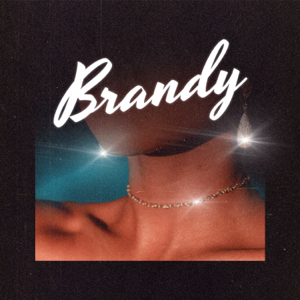 Full Crate & Kyle Dion - Brandy (Feat. Kyle Dion)