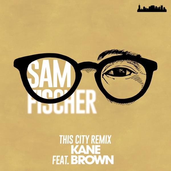 This City Remix (feat. Kane Brown) - Single