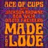 Made for Love feat Jackson Browne Bob Weir David Freiberg Radio Edit Single