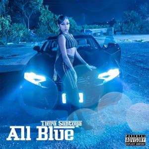 Tiera Santoya - All Blue