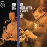Stan Getz & Bob Brookmeyer - Love Jumped Out