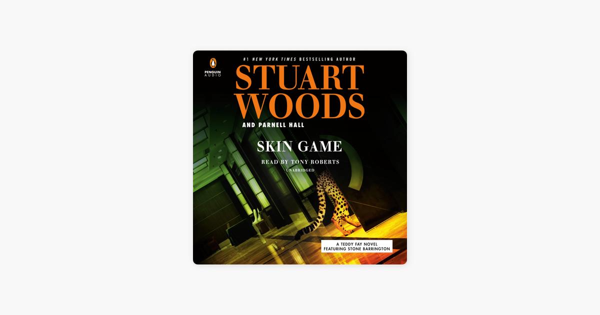 Skin Game (Unabridged) - Stuart Woods & Parnell Hall