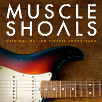 Various Artists - Muscle Shoals (Original Motion Picture Soundtrack) artwork