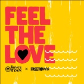 Freetown Collective;DJ Private Ryan - Feel The Love