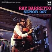 Ray Barretto - 007 (Double O Seven)