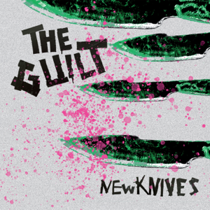 The Guilt - New Knives