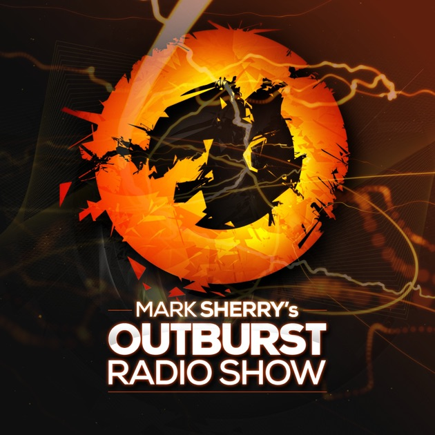 Mark Sherry's Outburst Radioshow by mark sherry on Apple