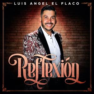 """Luis Angel """"El Flaco"""" - Reflexión"""
