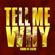 Tell Me Why (Radio Edit) - Sound Of Legend