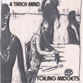 Toiling Midgets - Train Song