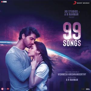 A. R. Rahman - 99 Songs (Original Motion Picture Soundtrack)