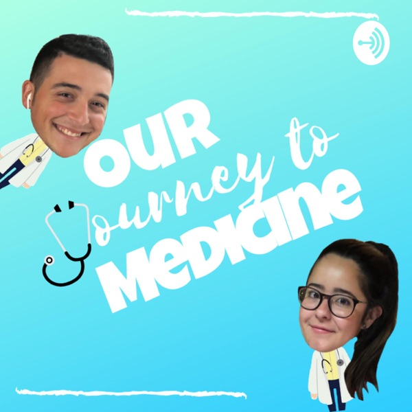 Our Journey to Medicine
