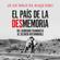 Juan Miguel Baquero - El país de la desmemoria
