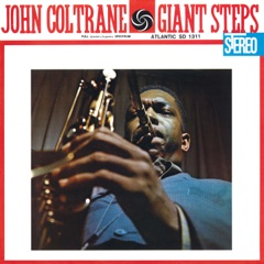Giant Steps (60th Anniversary Super Deluxe Edition) [2020 Remaster]
