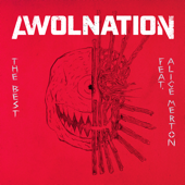 The Best (feat. Alice Merton) - AWOLNATION