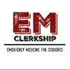 EM Clerkship - Emergency Medicine for Students