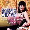Sugarpie and the Candymen - Quando, Quando, Quando artwork