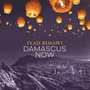 Iyad Rimawi - Damascus Now