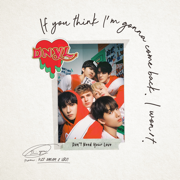 Don't Need Your Love - NCT DREAM & HRVY - NCT DREAM & HRVY
