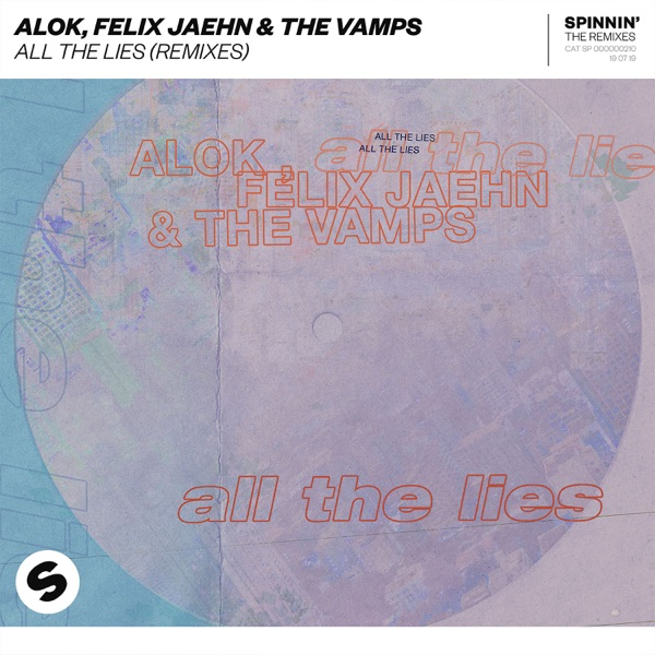All the Lies (Remixes) - EP