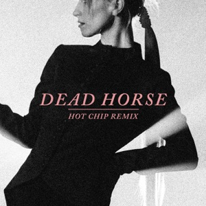 Hayley Williams - Dead Horse (Hot Chip Remix)